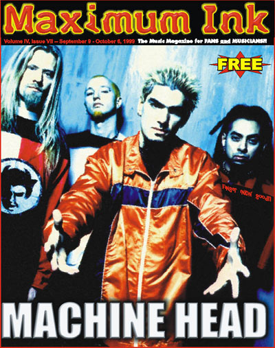 Machine Head on the cover of Maximum Ink in September 1999