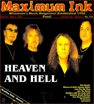 Heaven and Hell - Black Sabbath with Dio on the cover of Maximum Ink April 2007 - photo by Mick Huston