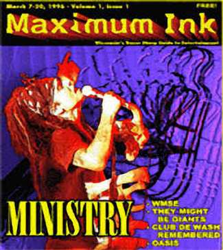 Ministry, the first cover of Maximum Ink in March, 1996 - photo by Craig Gieck