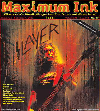 Slayer's Tom Araya on the cover of Maximum Ink in January 2007 - photo by Andrew Gargano, design by Peter Westermann