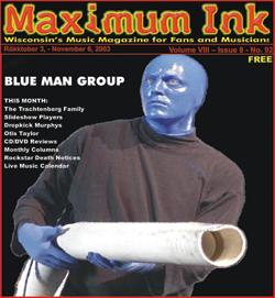 Blue Man Group on the cover of Maximum Ink in October 2003 - photo by Christopher McCollum