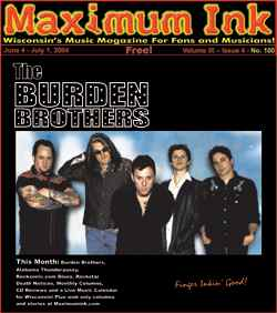 Burden Brothers on the cover of Maximum Ink in June, 2004