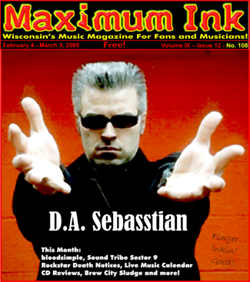 D.A. Sebasstian on the cover of Maximum Ink in February 2005