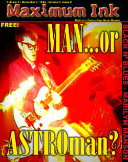 Man... Or Astroman? on the cover of Maximum Ink in October 1996 - photo by Craig Gieck