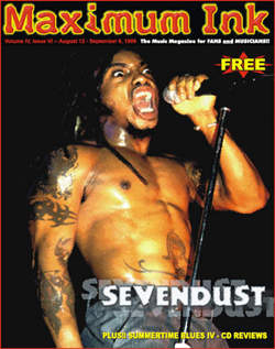 Sevendust's second time on the cover of Maximum Ink in August 1999 - photo by Paul Gargano