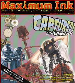 Captured! By Robots on the cover of Maximum Ink in June 2005