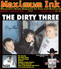 The Dirty Three on the cover of Maxmum Ink in October 2005