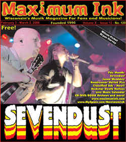 Sevendust's third time on the cover of Maximum Ink in February 2006 - photo by Andrew Gargano
