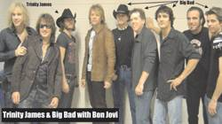 Trinity James and Big Bad with Bon Jovi